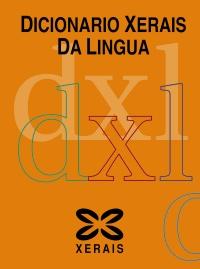 Dicionario Xerais da Lingua