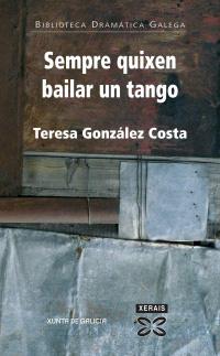 Sempre quixen bailar un tango