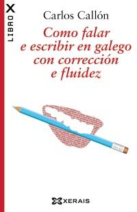 Como falar e escribir en galego con corrección e fluidez