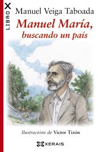 Manuel María, buscando un país