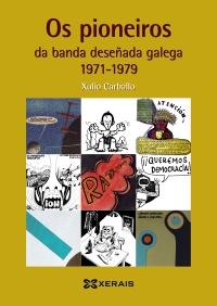 Os pioneiros da banda deseñada galega (1971-1979)