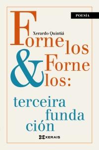 Fornelos & Fornelos: terceira fundación