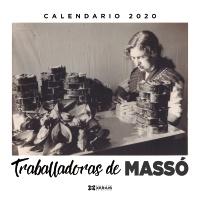 Calendario Xerais 2020. Traballadoras de Massó