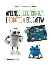 Aprende electrónica e robótica educativa