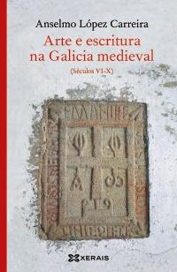 Arte e escritura na Galicia medieval