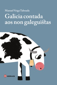 Galicia contada aos non galeguistas