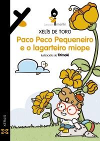 Paco Peco Pequeneiro e o lagarteiro miope