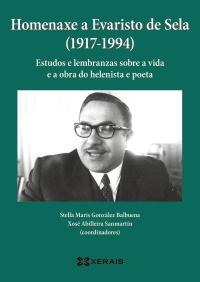 Homenaxe a Evaristo de Sela (1917-1994)