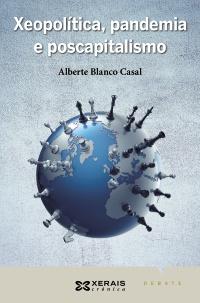 Xeopolítica, pandemia e poscapitalismo